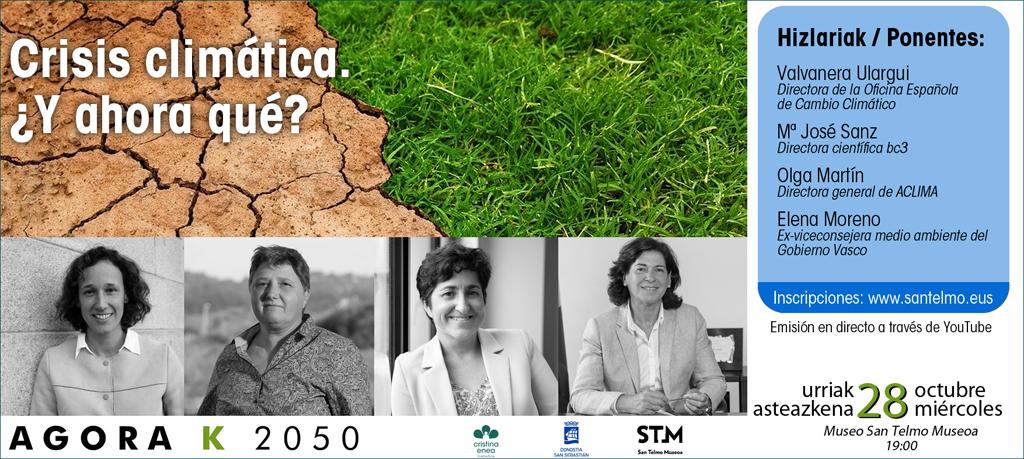 Conferencia AGORA K2050: Crisis climática. ¿Y ahora qué?